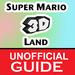 Super Mario 3D Land Guide (Walkthrough)